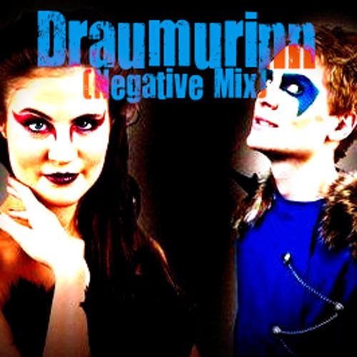 Draumurinn (Negative Dubstep Mix)