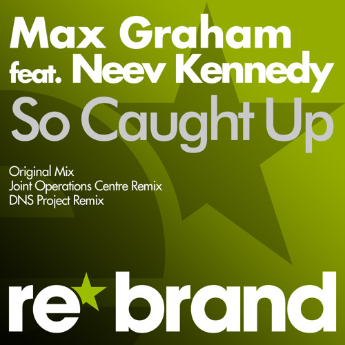 RBR017 Max Graham feat Neev Kennedy - So Caught Up