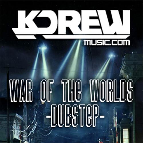KDrew - War of the Worlds