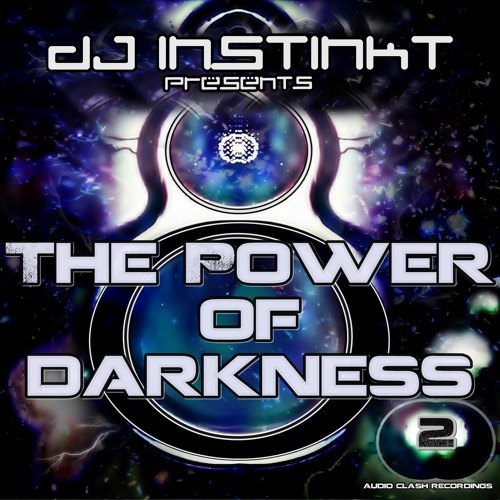 DJ INSTINKT POWER OF DARKNESS 2 MIX 1: Classic Tech