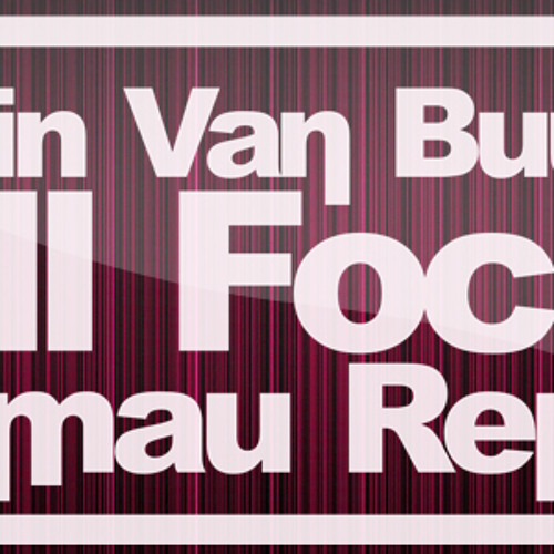 Armin Van Buuren - Full Focus (Fallmau Remix)