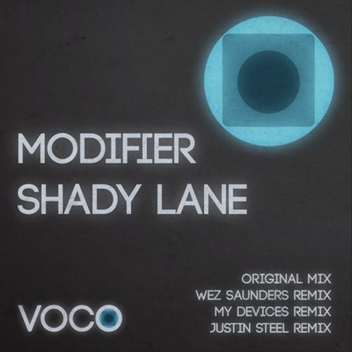 Modifier - Shady Lane (My Devices remix) clip