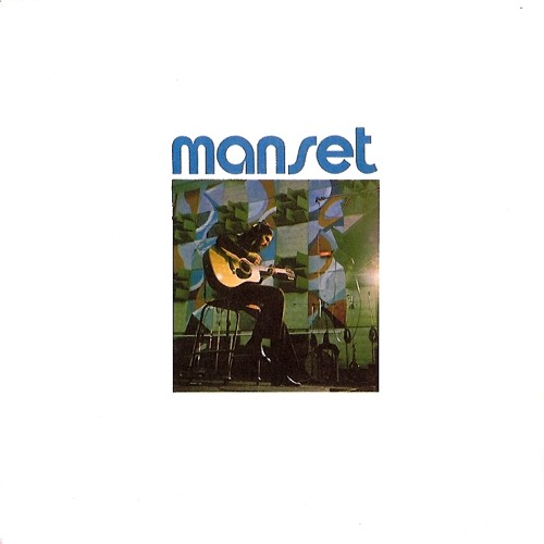 Gérard Manset: Ne change pas (1972)