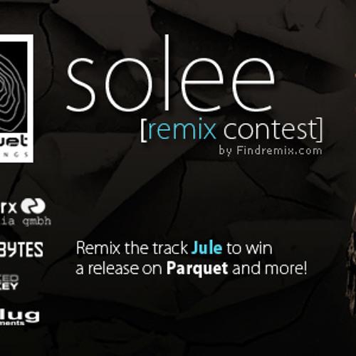 """Solee - """"Jule"""" Remix Contest"""