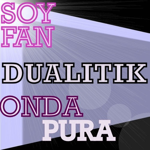 DUALITIK - SOY FAN/ONDA PURA [MINIATURES RECORDS] ... out soon!