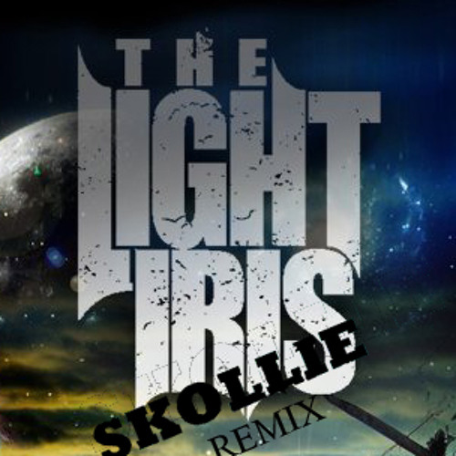 The Light Iris - Architects (Skollie Remix) *OUT NOW ON ITUNES*
