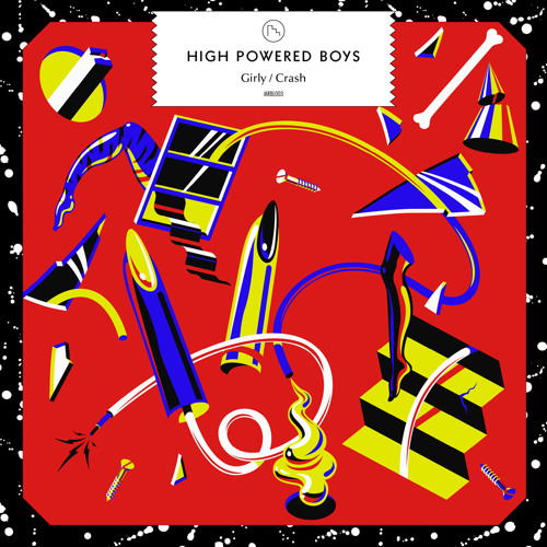 High Powered Boys - Crash