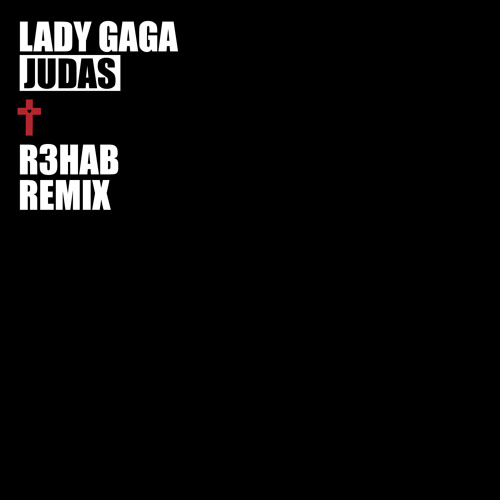 Lady Gaga - Judas (R3hab Remix)