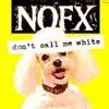 Nofx - Don't call me white (Andumatek refix)