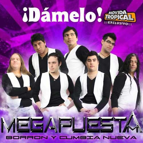 Grupo La Megapuesta - Pegate