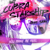 Cobra Starship - You Make Me Feel