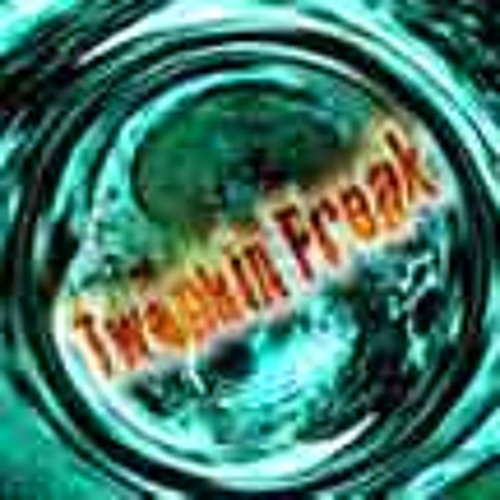 Tweakin Freak - Quadmix
