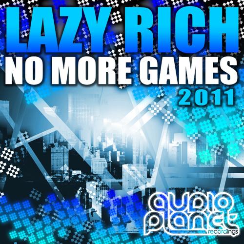 Lazy Rich feat. Cassandra Nantel - No More Games (soulfix 2011 remix)**FREE DOWNLOAD!!**