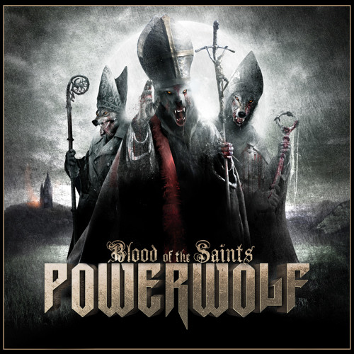 "Powerwolf ""Sanctified With Dynamite"""
