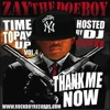 Zay The Doeboy No More Time To Pay Up Vol 4 Thank Me Now Mp3