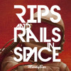 MunkyBar - Rips and Rails in Space