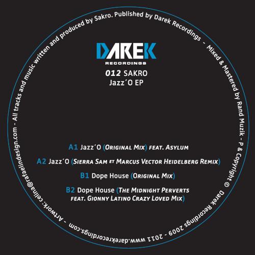 Sakro - Jazz´O EP (inc. Sierra Sam, Marcus Vector and Midnight Perverts Remixes)