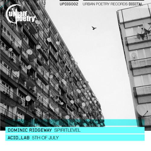 Acid_Lab - 5th Of July [Urban Poetry Digital 002]