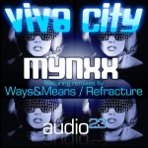 Viva City - Mynxxx (Ways & Means remix)