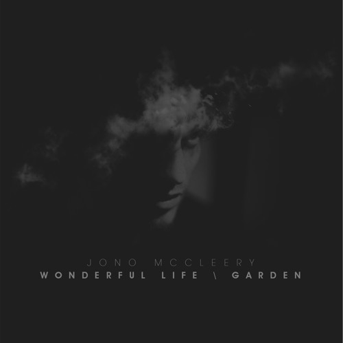 Jono McCleery - 'Wonderful Life' / 'Garden' mix sampler (Counter Records)