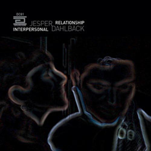 Jesper Dahlback - Interpersonal Relationship