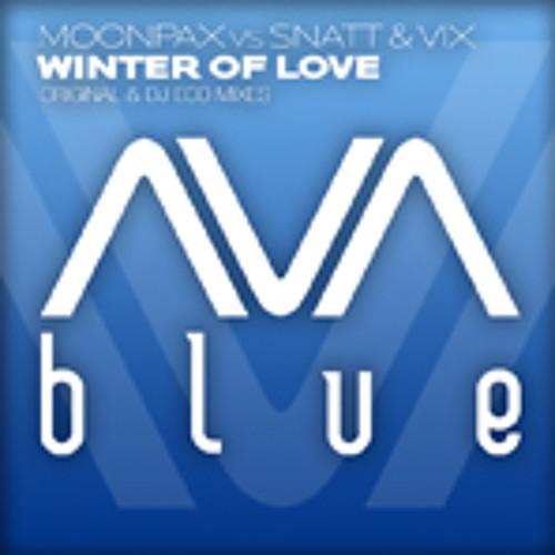 MOONPAX vs Snatt and Vix - Winter Of Love (Original Mix) [AVA Blue] 2010