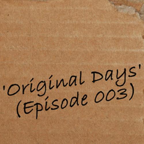 luvin'Lou - Original Days (Episode 003)