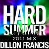 Dillon Francis - HARD Summer 2011 Mixtape