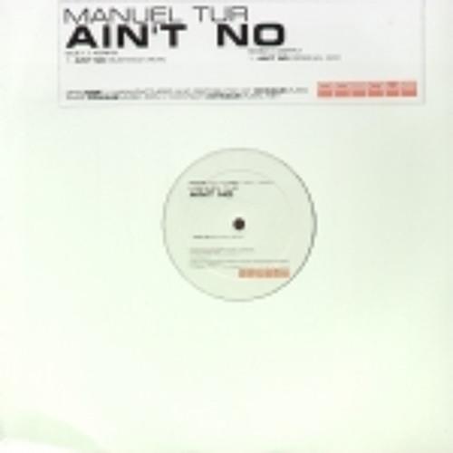 Manuel Tur - Aint No (Sushiman remix)