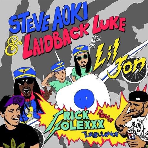 Steve Aoki & Laidback Luke feat. Lil Jon - Turbulence (Trick Folexxx Remix)
