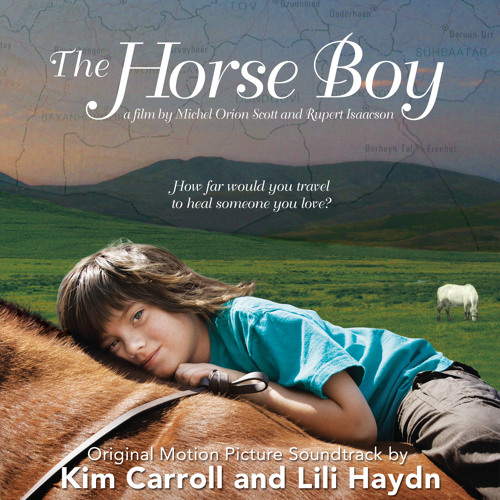 Kim Carroll - The Horse Boy: Have I got it all Wrong (Soundtrack)