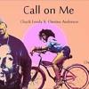 Call On  Me  - CHERINE ANDERSON FT CHUCK FENDA