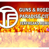 Guns and Roses - Paradise City (TekFreaks Remix) [FREE 320mp3 DOWNLOAD]