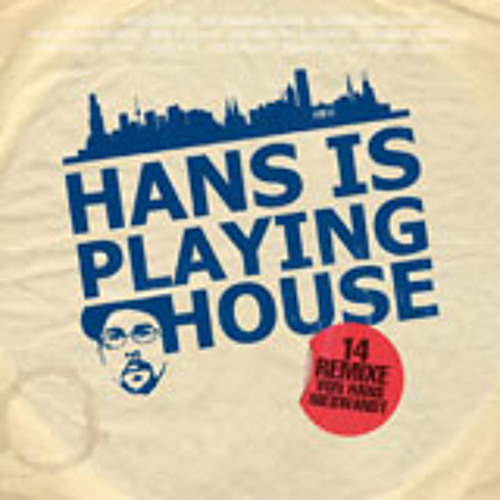 Hans (Nieswandt) Is Playing House / Snippets