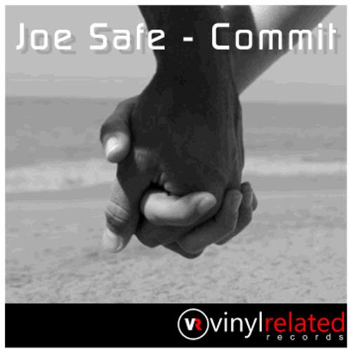 Joe Safe - Commit (Energy Man Remix) FREE DOWNLOAD
