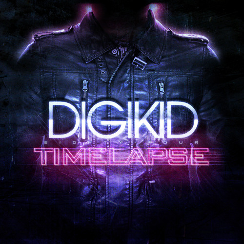 Digikid84 - Timelapse Medley