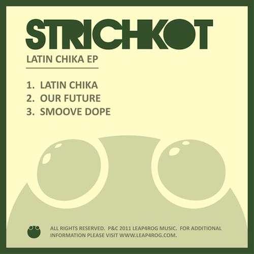 strichkot - latin chica - signed on leap4rog