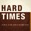 Plan B - Hard Times ft. Elton John & Paloma Faith