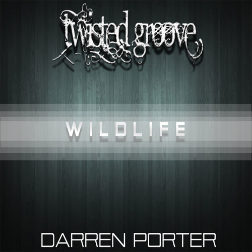 Darren Porter - Wildlife (Original Mix)
