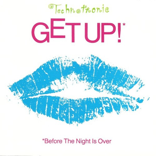 Technotronic get up (before the night is over) new music.