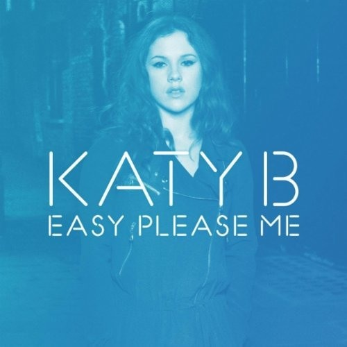 Katy B - Easy Please Me (OFFICIAL Royal-T Remix) OUT NOW