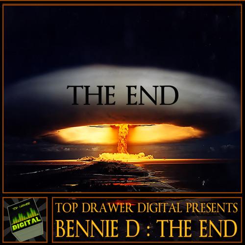 Bennie D : The End