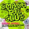 Kardinal Offishall ft. Akon, Lil Jon, Pitbull & Clinton Sparks - Smash the Club