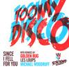 Toomy Disco - since i fell for you (les loups' nympho island remix)