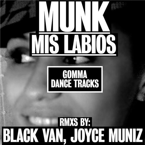 Munk - Mis Labios (Black Van Remix)