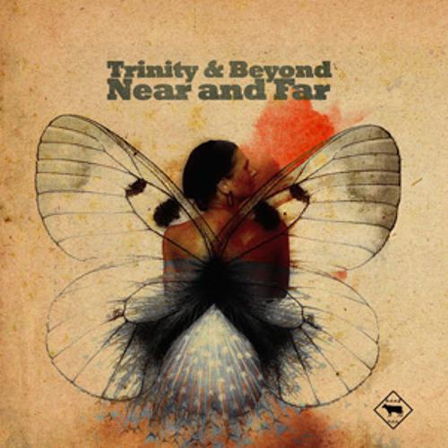 Trinity & Beyond - Near & Far (Pezzner remix)