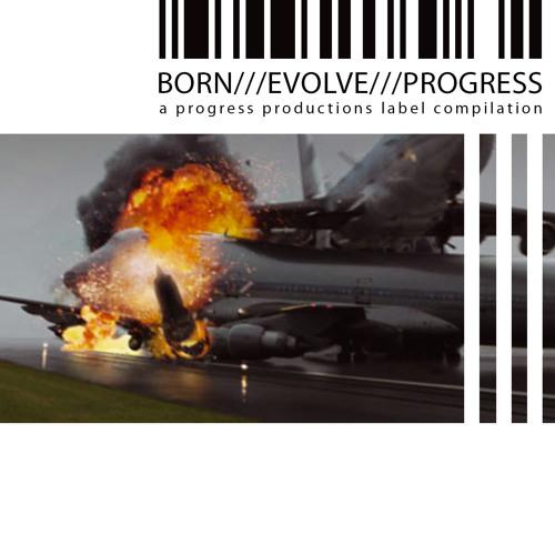 Born///Evolve///Progress///3 - Preview (Release 6th July 2011)
