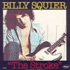 Billy Squier - The Stroke (Big Wolf Small Meadows Remix)
