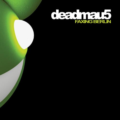 deadmau5 - Faxing Berlin