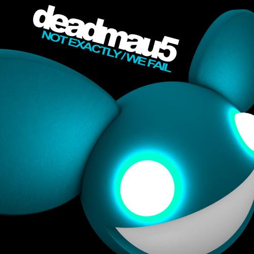 deadmau5 - We Fail